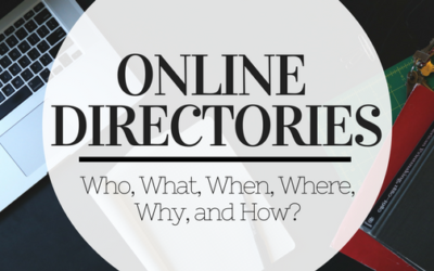 Online Business Directories: Who, What, When, Where, Why and How?